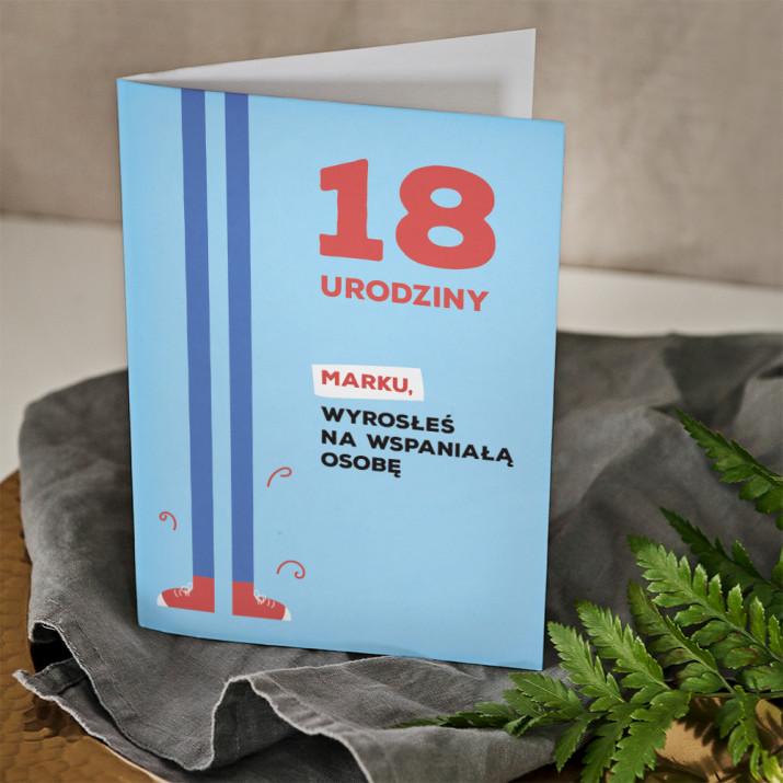 18 urodziny wyrosłeś - kartka z życzeniami
