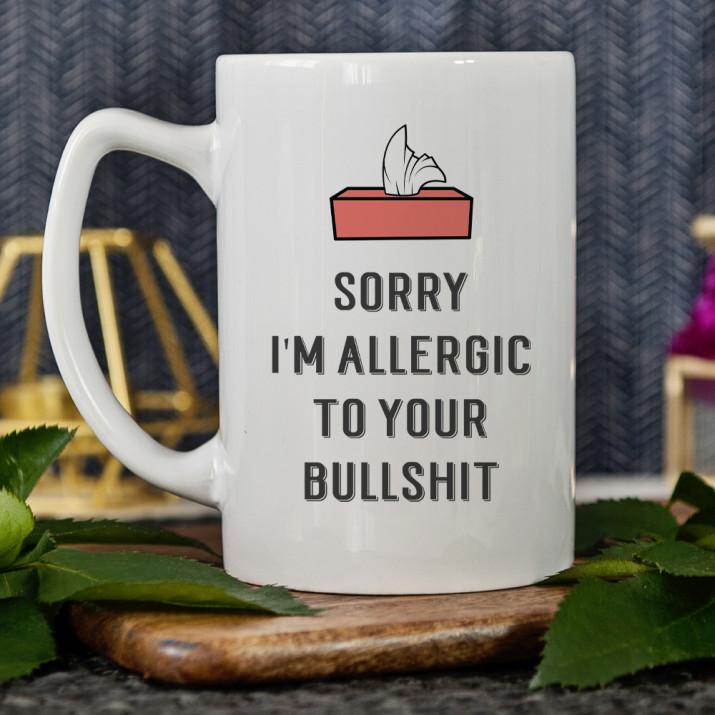 Allergic to bullshit - Tasse