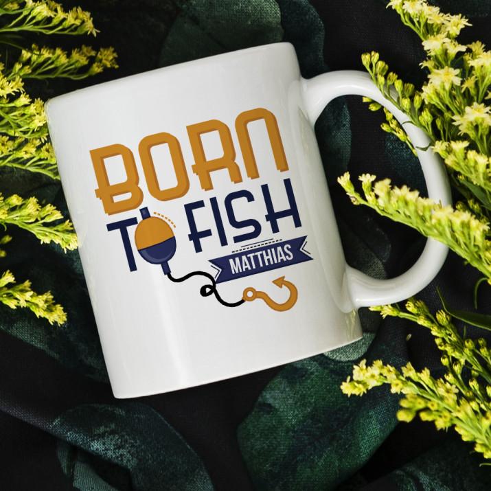 Born to fish - personalisierte Tasse
