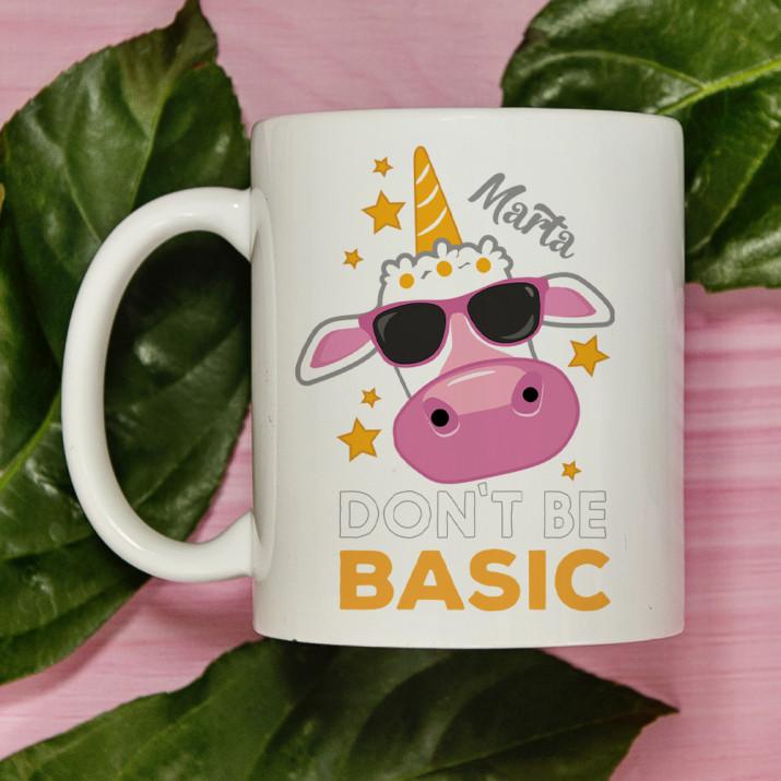 Don`t be Basic - personalisierte Tasse