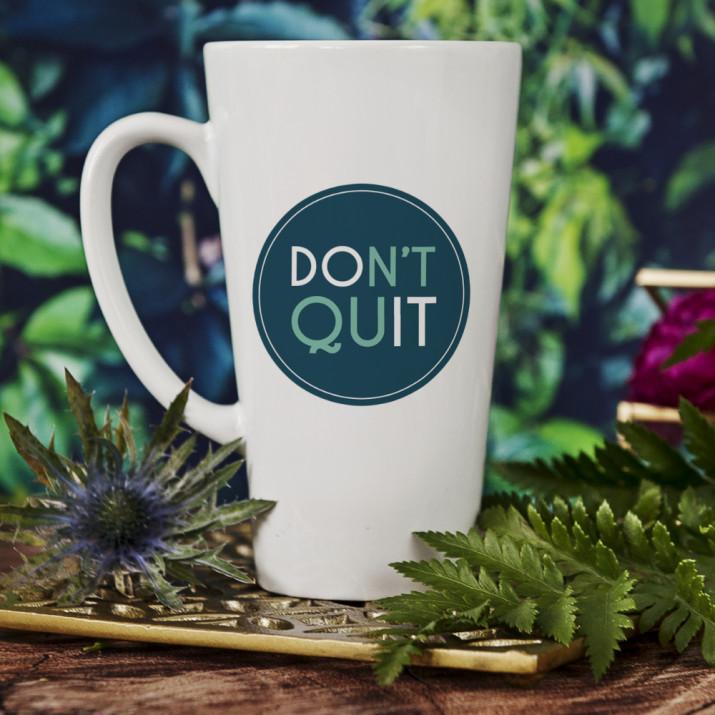 Don't quit, do it - kubek