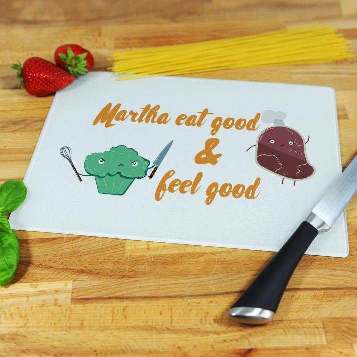 Eat good & feel good - Schneidebrett
