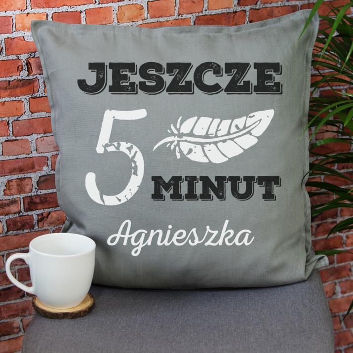 Jeszcze 5 minut - Poduszka dekoracyjna