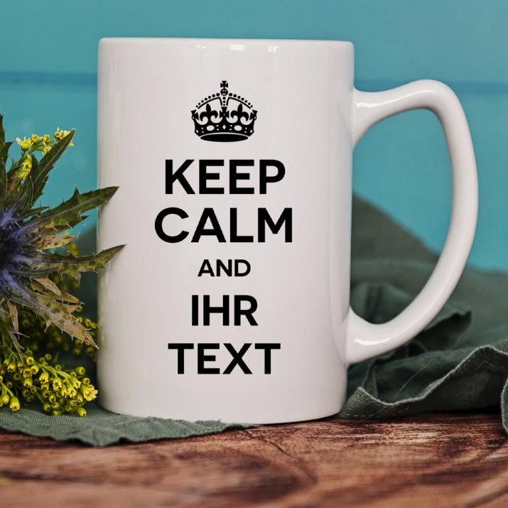 Keep Calm and ... - Personalisierte Tasse