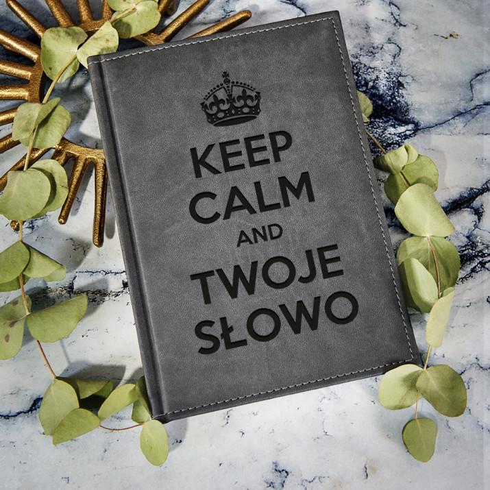 Keep Calm - notatnik grawerowany A5