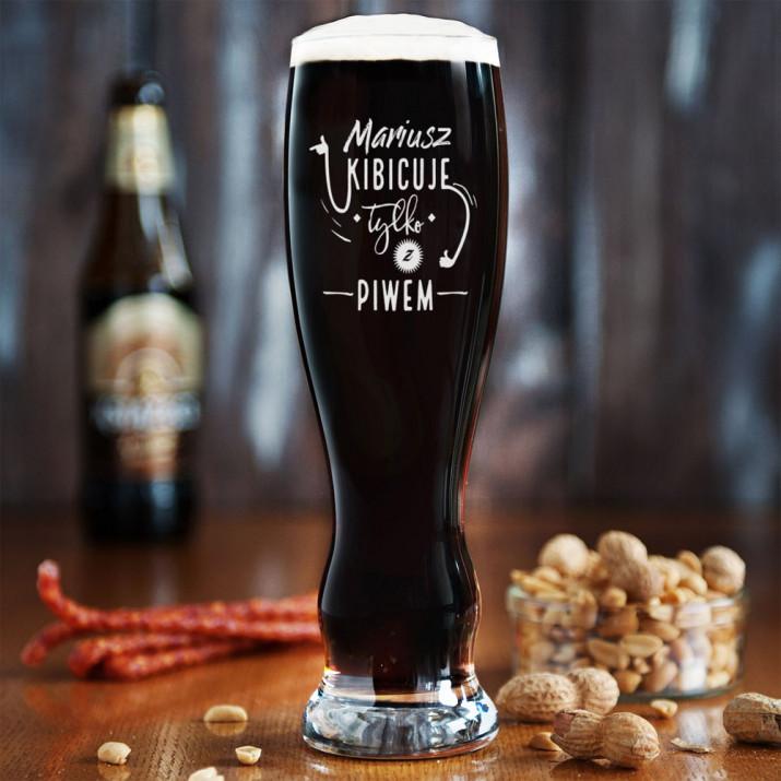 Kibicuje tylko z piwem - Grawerowana Szklanka do piwa