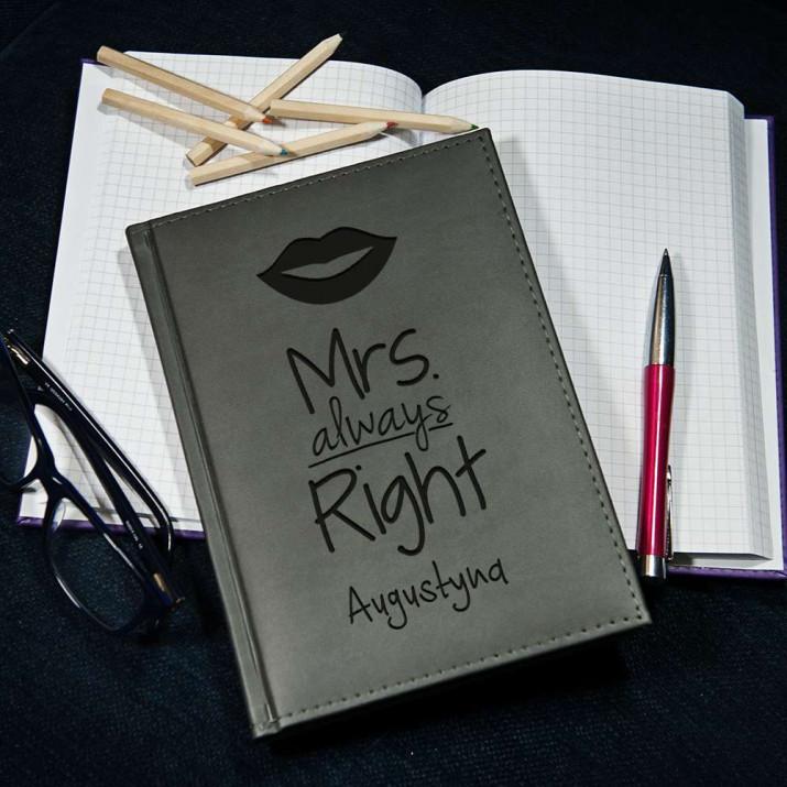 Mrs Always Right - notatnik grawerowany A5