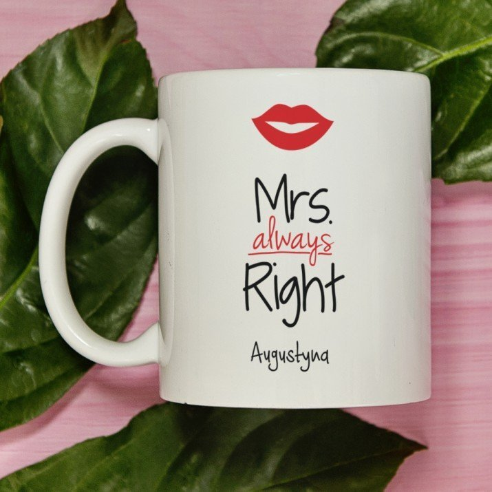 Mrs. Always Right - Personalizowany Kubek