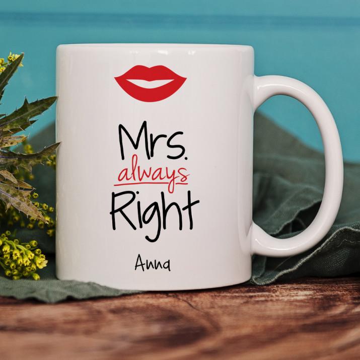 Mrs. Always Right - Personalisierte Tasse