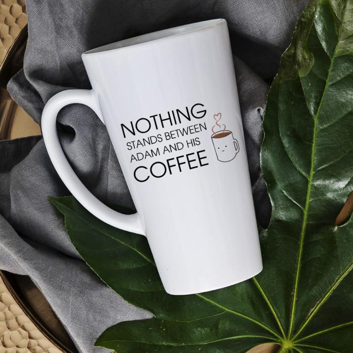 Nothing Stands Between Me And My Coffee - Personalisierte Tasse