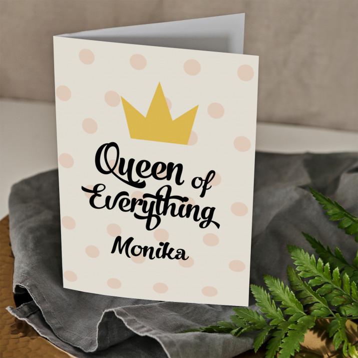 Queen of everything - kartka z życzeniami