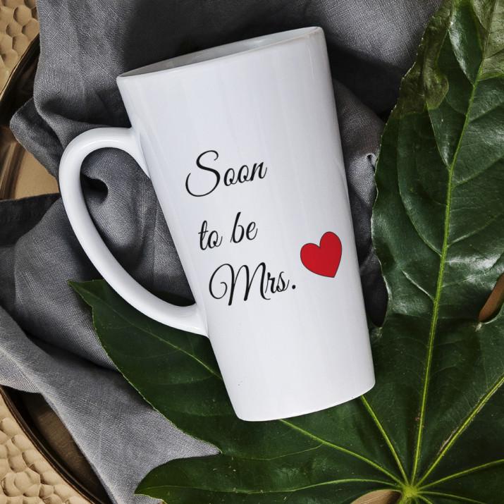 Soon to be Mrs. - Tasse