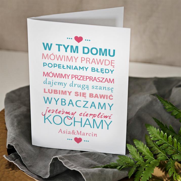 W tym domu kochamy - kartka z życzeniami
