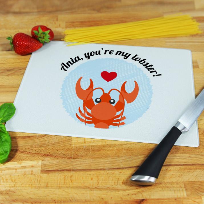 You`re my lobster! - deska do krojenia