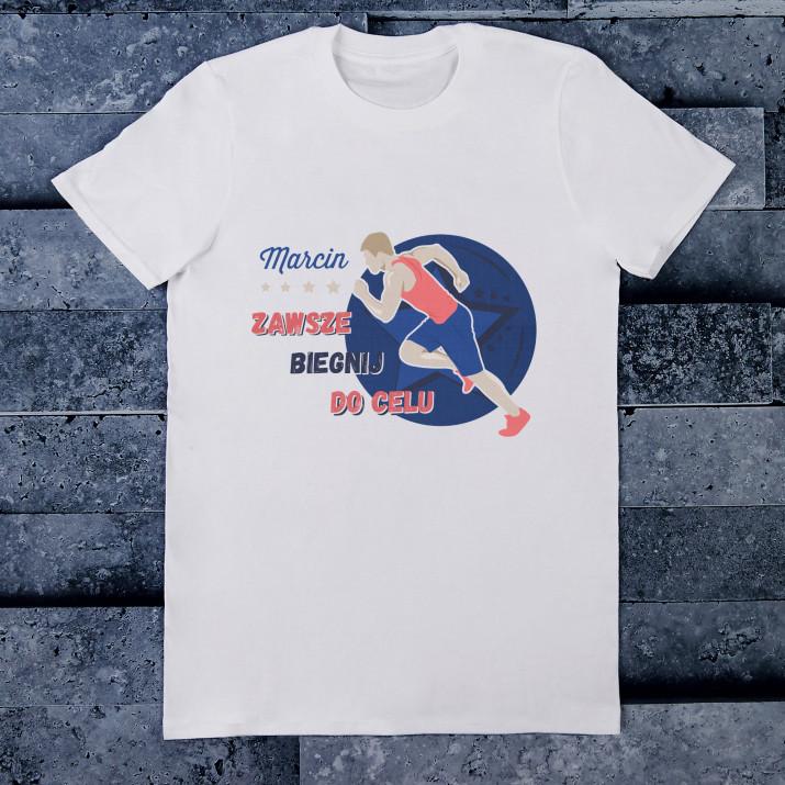 Zawsze biegnij do celu - Koszulka męska z nadrukiem