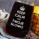 Keep calm - Dzbanek szklany